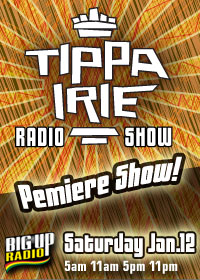 Dancehall Sensation Tippa Irie brings his Radio Show to Reggae Powerhouse BigUpRadio.com