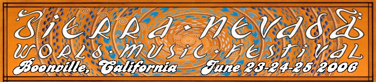 Sierra Nevada World Music Festival – Moving to Mendocino County
