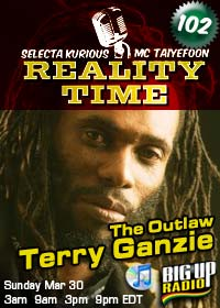 Reality Time 102 features Terry Ganzie Sun March 30th