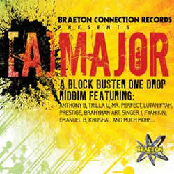 Braeton Connection and Zojak World present A Major Riddim