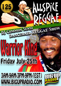 AllSpice Reggae 125 features Warrior King this Friday