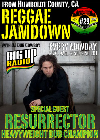 Reggae Jamdown 29 features Resurrector of Heavyweight Dub Champion Monday, June 29th