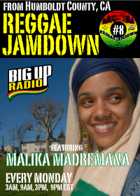 Reggae Jamdown 8 features roots reggae artist Malika Madremana this Monday