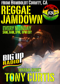 Reggae Jamdown #24 features reggae singer Tony Curtis this Monday