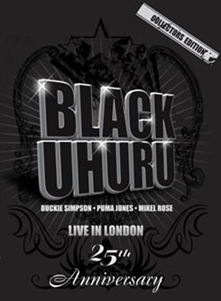 Reggae Legends Black Uhuru Releases Classic Live In London DVD