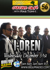 Culture Cafe 55 features roots reggae band I-Dren