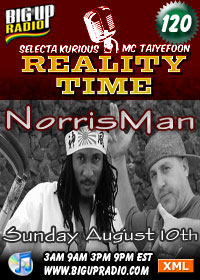 Reality Time 120 features Norris Man this Sunday Aug 10th