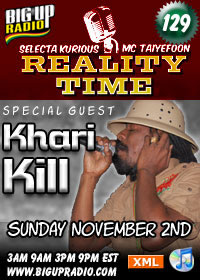 Reality Time 129 Features Khari Kill this Sunday Nov 2nd