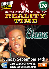 Reality Time 124 features the amazing Etana this Sunday