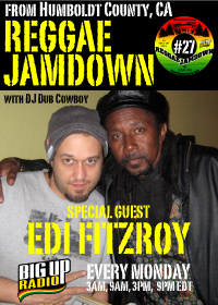 Reggae Jamdown show 27 has special guest Edi Fitzroy this Monday