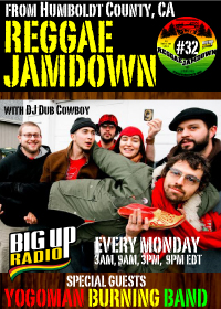 Reggae Jamdown 32 features Yogoman July 20th on BigUpRadio.com