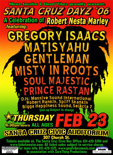 SANTA CRUZ DAYZ features Matisyahu, Gentleman, Gregory Isaacs, Misty in Roots, Soul Majestic  and Pr
