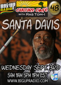 Culture Cafe 48 features guest Santa Davis Wed Sept 3rd