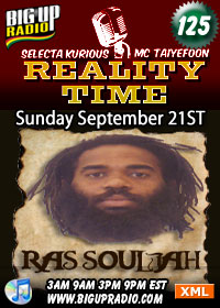 Reality Time 125 feature reggae artist Ras Souljah