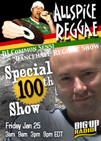 AllSpice Reggae Show To Celebrate 100th Episode On BigUpRadio.com
