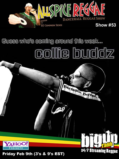 ALLSPICE REGGAE #53 with Collie Buddz on Bigupradio.com
