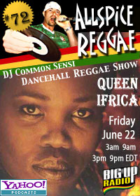 ALLSPICE REGGAE #72 with QUEEN IFRICA on Bigupradio.com