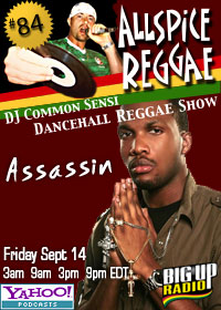 ALLSPICE REGGAE #84 with ASSASSIN on Bigupradio.com