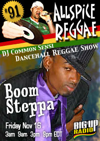 ALLSPICE REGGAE #91 with BOOM STEPPA on Bigupradio.com
