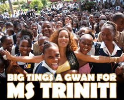 Big Tings A Gwan For Ms. Triniti