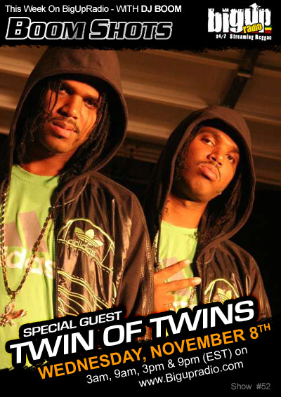 BOOM SHOTS #52 with special guests TWIN OF TWINS on Bigupradio.com