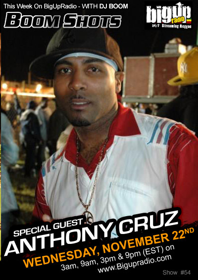 BOOM SHOTS #54 with singer Anthony Cruz on Bigupradio.com