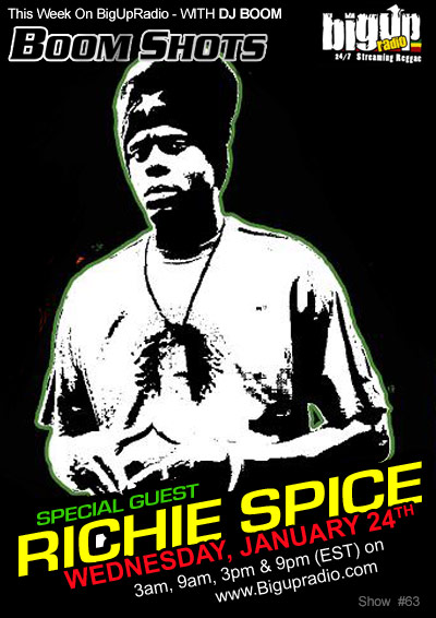 Richie Spice Visits BOOM SHOTS #63 on Bigupradio.com