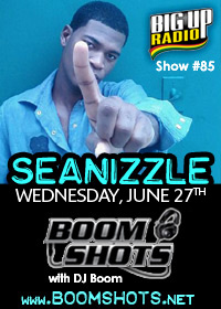 BOOM SHOTS #85 features SEANIZZLE this Wednesday!