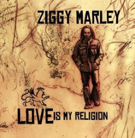 New Album From Ziggy Marley - Love Is My Religion