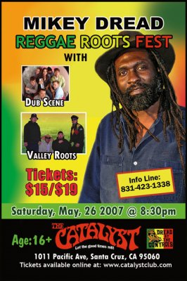 Mikey Dread Reggae Roots Fest with Dub Scene and Valley Roots