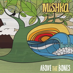 Mishka's Third Album Strikes an Emotional Chord With acoustic roots and a Deep Reggae Groove