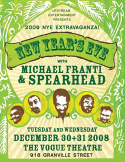 Upstream Entertainment presents a special night with Michael Franti & Spearhead and Special Guests t