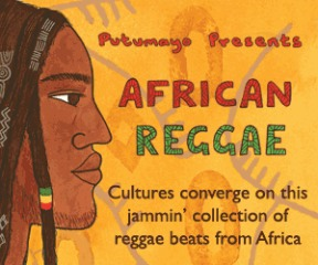 Putumayo World Music Presents 'African Reggae'
