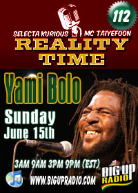 Yami Bolo guest appearance on reggae dancehall show Reality Time 112 Sun, June 15th