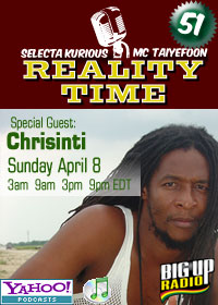 REALITY TIME #51 with CHRISINTI on Bigupradio.com