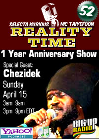 REALITY TIME #52 One Year Anniversary with Chezidek