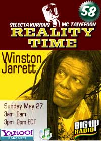 REALITY TIME #58 with WINSTON JARRETT this Sunday on Bigupradio.com