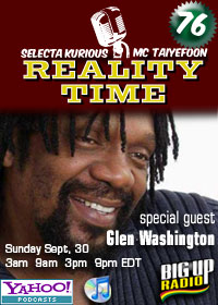 REALITY TIME #76 with reggae legend GLEN WASHINGTON