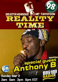 Reality Time #98 with features Anthony B Sun March 2nd
