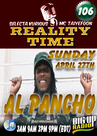 Reality Time 106 features Al Pancho Sun April 27th