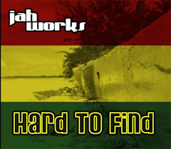 Review: Jah Works - Hard To Find