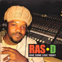CD Review: Ras D - Give Some Love Today
