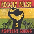 Review: Reggae Pulse 5: Protest Songs