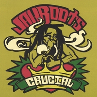 CD Review: Jah Roots - Crucial