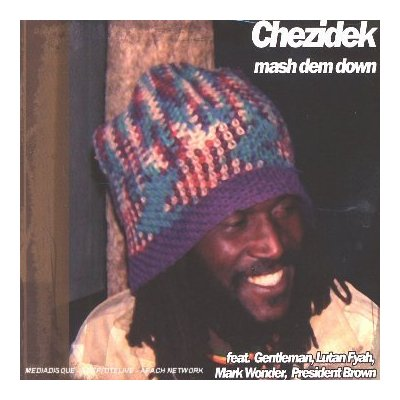 CD Review: Chezidek - Mash Dem Down