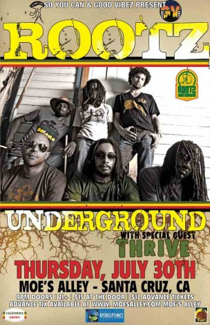 Good Vibez Presents Rootz Undeground In Santa Cruz