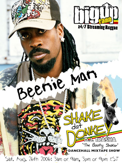 Beenie Man Visits the 'Shake Dat Donkey' dancehall mixtape show on Bigupradio.com