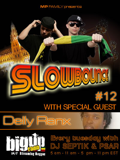 Delly Ranx guest appearance on Slow Bounce #12