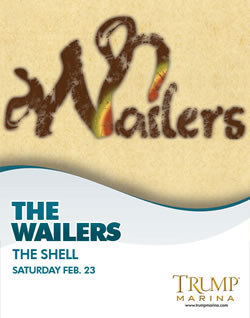The Wailers Return to Trump Marina In The Shell February 23
