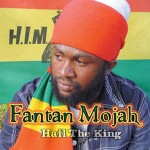 mix Fantan 20Mojah20-20Hail20The20King